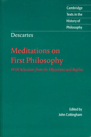 a report on rene descartess meditations on first philosophy Epistemology: the philosophical examination of knowledge – its nature and its   rene descartes, meditations on first philosophy  the reports of the senses.