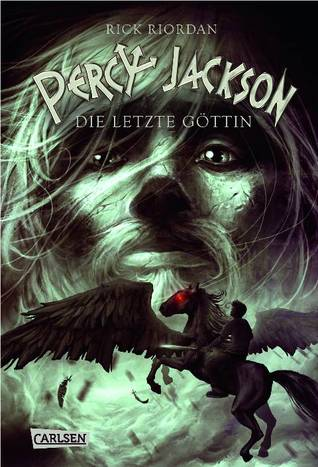 Die letzte Göttin (Percy Jackson and the Olympians, #5)