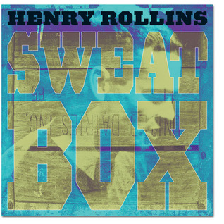 Sweatbox  by  Henry Rollins