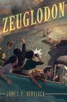 Zeuglodon (Narbondo, #6)
