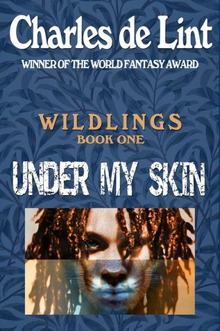 Book Review: Charles de Lint's Under My Skin