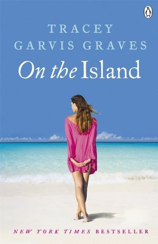 Book Review: Tracey Garvis Graves' On the Island