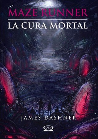Reseña: La cura mortal - James Dashner