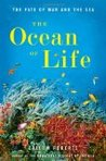 The Ocean of Life: The Fate of Man and the Sea