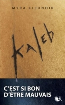 Kaleb, Saison I (Kaleb, #1)