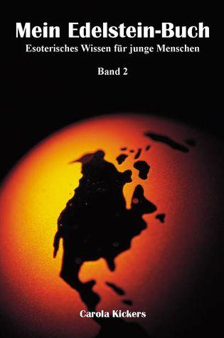 Mein Edelstein-Buch Band 2 Carola Kickers