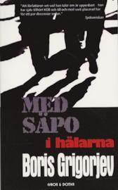Med Säpo i hälarna  by  Boris Grigorjev