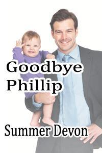 Goodbye Phillip