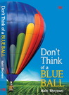 Don't Think Of a Blue Ball