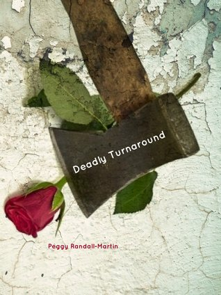 Deadly Turnaround Peggy Randall-Martin