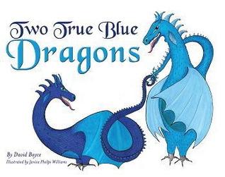 Two True Blue Dragons  by  David Boyce