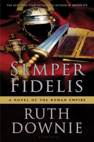 Book Review: Ruth Downie's Semper Fidelis