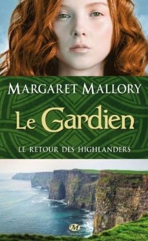 Le gardien (Le retour des Highlanders, #1)