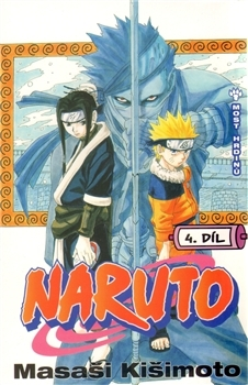 Naruto 4: Most hrdinů (Naruto, #4)