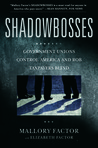 Shadowbosses by Mallory Factor