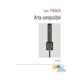 Arta compoziţiei Ion Truică
