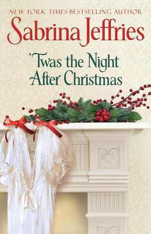 'Twas the Night after Christmas (Hellions of Halstead Hall, #6) (The Duke's Men)