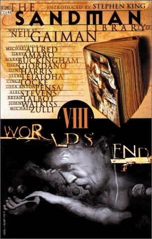 The Sandman, Vol. 8: Worlds' End