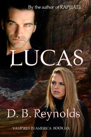 Lucas (Vampires In America, #6) by D.B. Reynolds