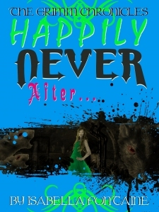 Happily Never After (The Grimm Chronicles #2)