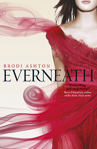 Everneath (Everneath #1) – Brodi Ashton