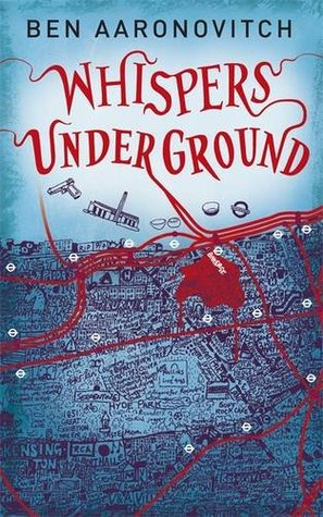 Book Review: Ben Aaronovitch's Whispers Under Ground