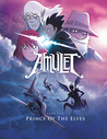 Amulet, Vol. 5: Prince of the Elves