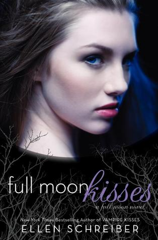 Full Moon Kisses (2012) by Ellen Schreiber