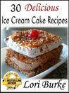 30 Delicious Ice Cream Recipes