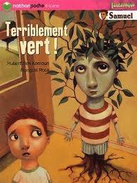Terriblement Vert Hubert Ben Kemoun