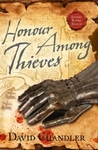 Honour Among Thieves by David   Chandler