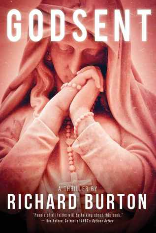 Godsent: A Thriller