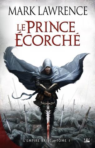 Le prince écorché (L'empire brisé, #1)