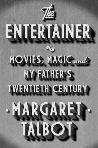 Movies, Magic, and My Father's Twentieth Century