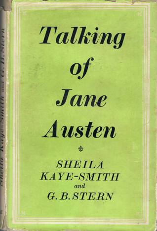 Talking of Jane Austen Sheila Kaye-Smith