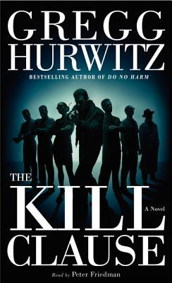 The Kill Clause (Tim Rackley #1)  - Gregg Hurwitz