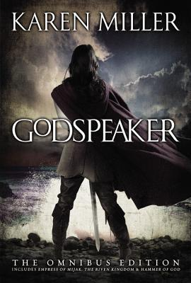 The Godspeaker Trilogy by Karen Miller thumbnail
