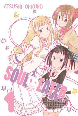 Soul Eater NOT!, Vol. 1 by Atsushi Ohkubo