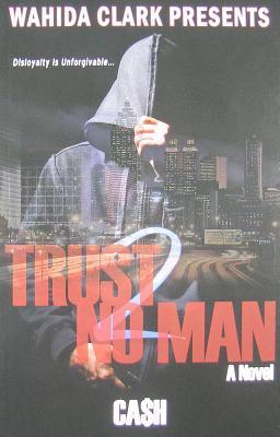 Trust No Man 2 (2009)