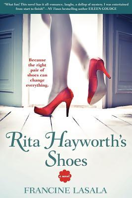 Rita Hayworth's Shoes (2012)