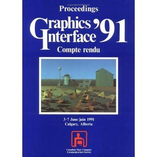Graphics Interface Proceedings 1991  by  Colin Ware