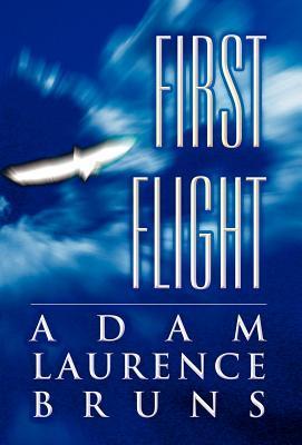 First Flight Adam Laurence Bruns