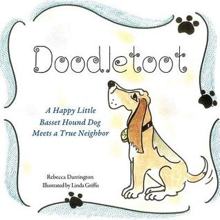 Doodletoot- A Happy Little Basset Hound Dog Rebecca Darrington