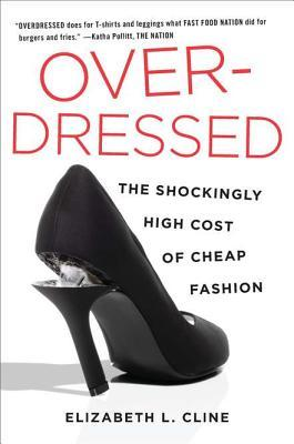 Overdressed: The Shockingly High Cost of Cheap Fashion (2012)