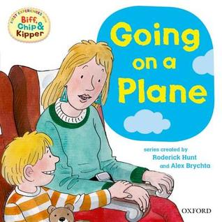 Going on a Plane  by  Roderick Hunt