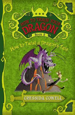 How to Twist a Dragon's Tale (How to Train Your Dragon, #5)