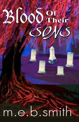 Blood of Their Sons M.E.B. Smith