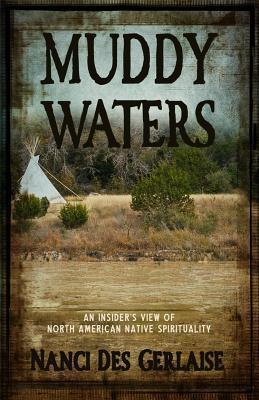 Muddy Waters Nanci Des Gerlaise