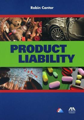 Product Liability  by  Robin Ann Cantor