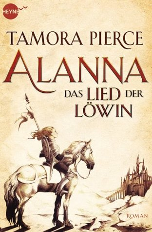 Das Lied der Löwin (Song of the Lioness, #1-4)